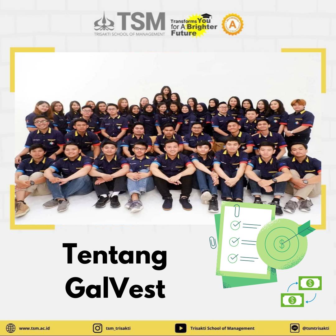 Jadi Investor Handal Bersama GalVesT TSM!